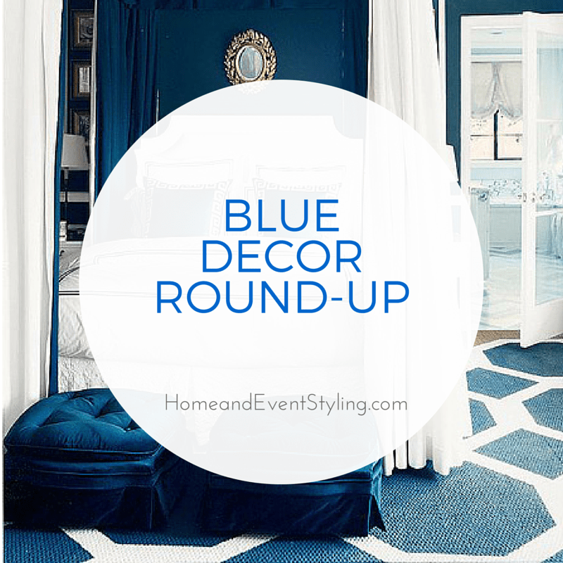 Blue Decor Round-Up | HomeandEventStyling.com