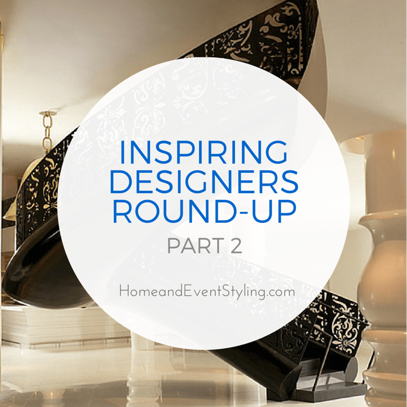 These inspiring designers have changed the way we look at design. Check out their amazing creativity in this round-up | HomeandEventStyling.com